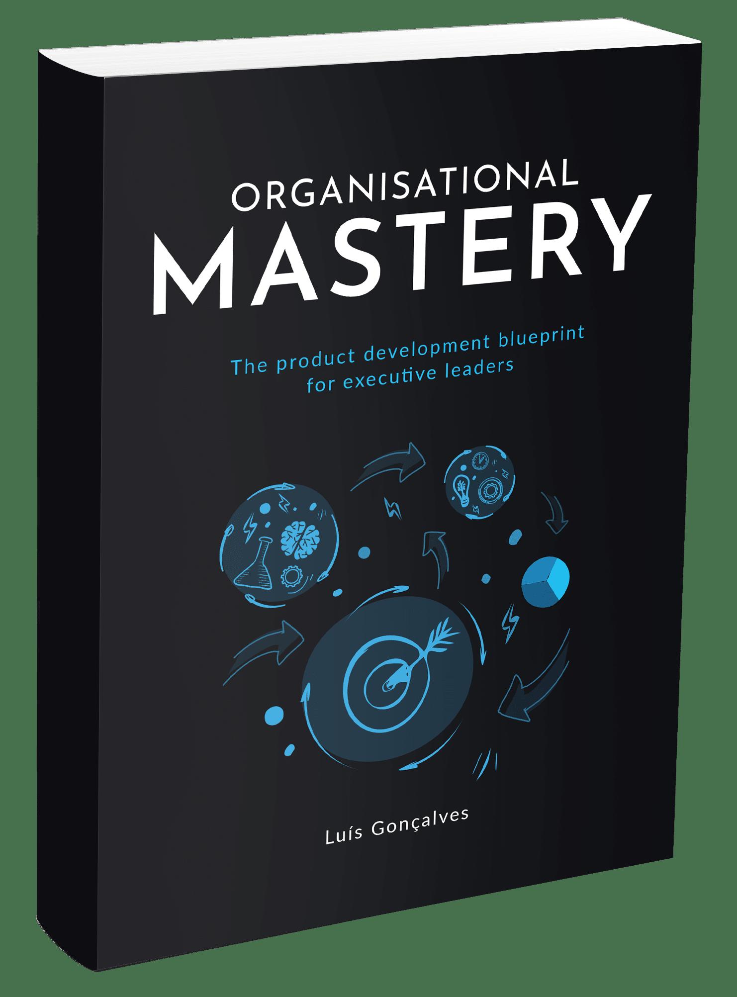 Organisational Mastery